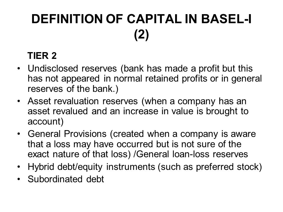 DEFINITION OF CAPITAL IN BASEL-I (2)