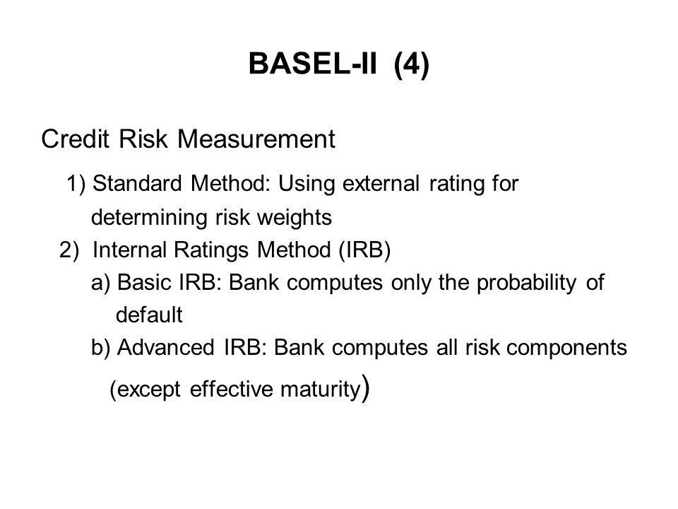 1) Standard Method: Using external rating for