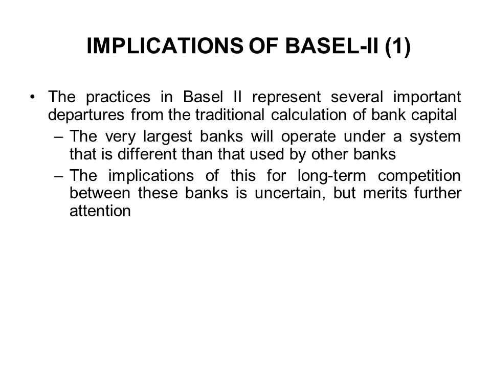 IMPLICATIONS OF BASEL-II (1)