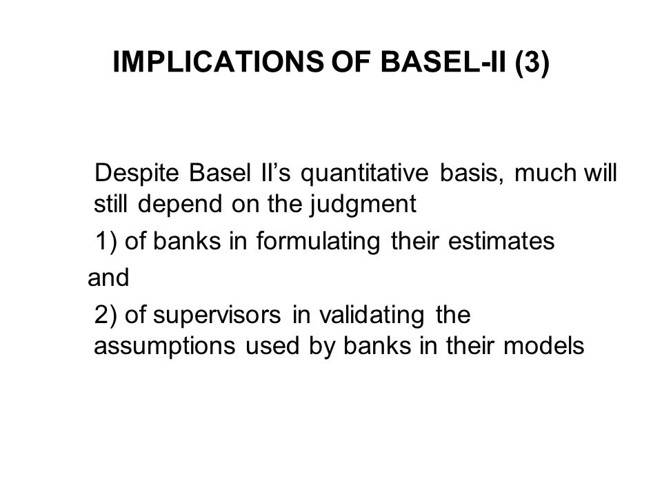 IMPLICATIONS OF BASEL-II (3)