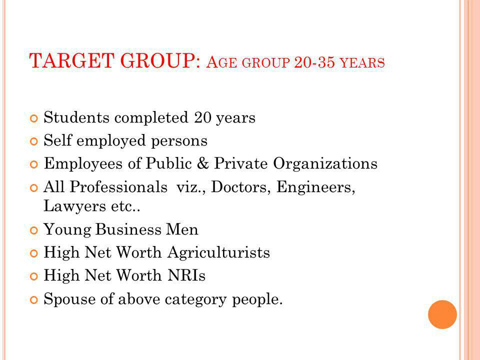 TARGET GROUP: Age group 20-35 years