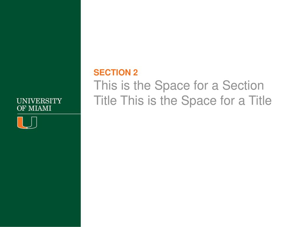 Download PowerPoint Templates HELVETICA /ARIAL TITLE - ppt download Inside University Of Miami Powerpoint Template