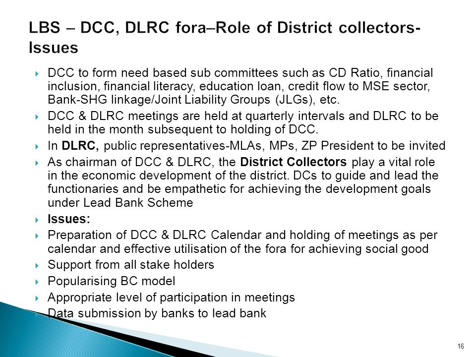 LBS – DCC, DLRC fora–Role of District collectors-Issues