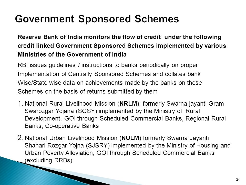 Government Sponsored Schemes