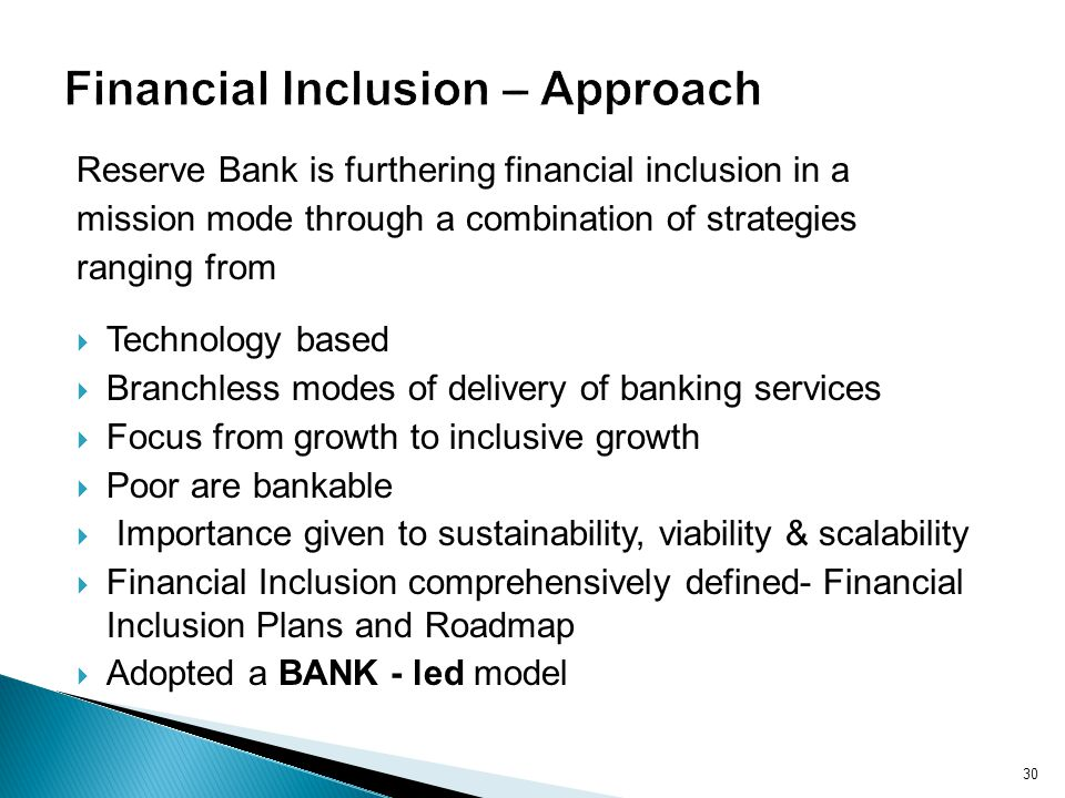 Financial Inclusion – Approach