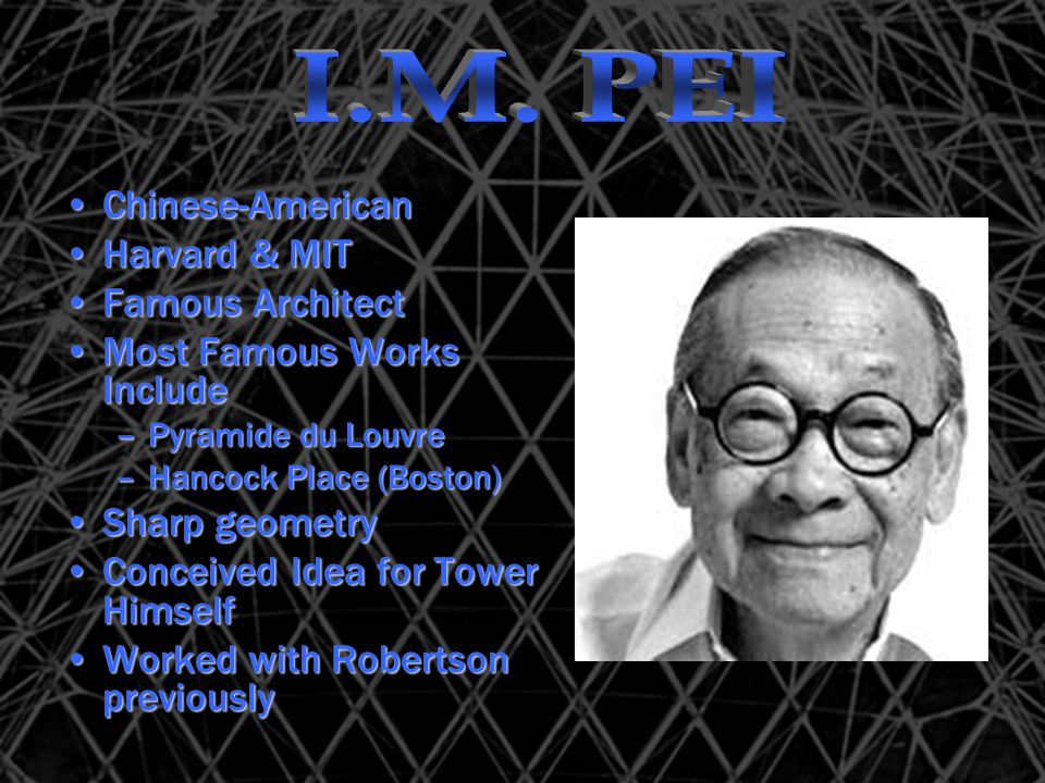 I.M. PEI Chinese-American Harvard & MIT Famous Architect