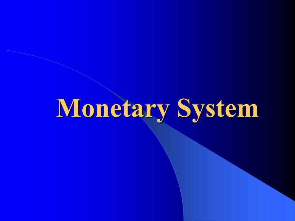 Monetary System This is a test