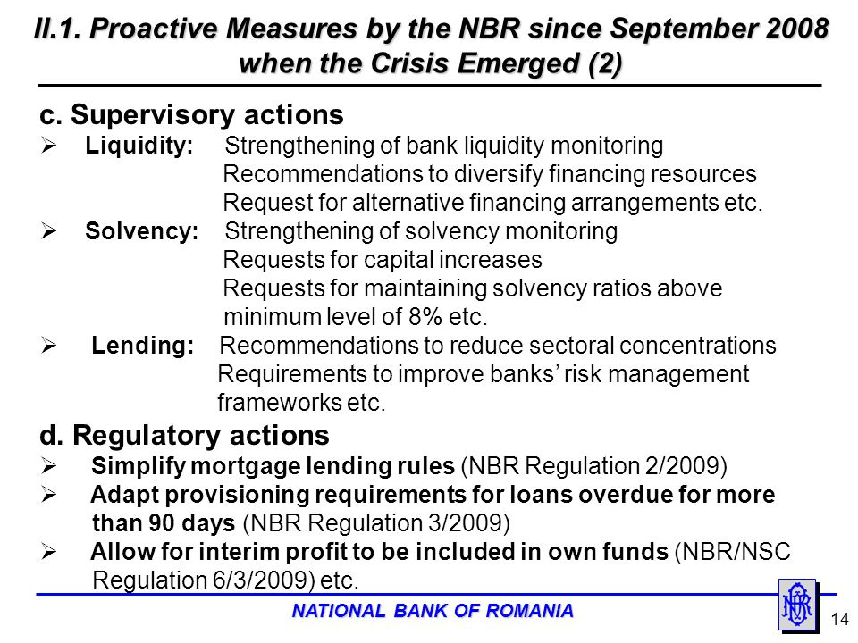 II.1. Proactive Measures by the NBR since September 2008