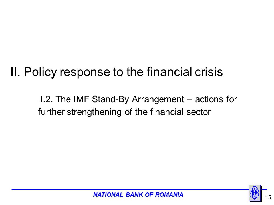 II. Policy response to the financial crisis