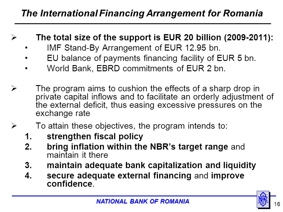 The International Financing Arrangement for Romania