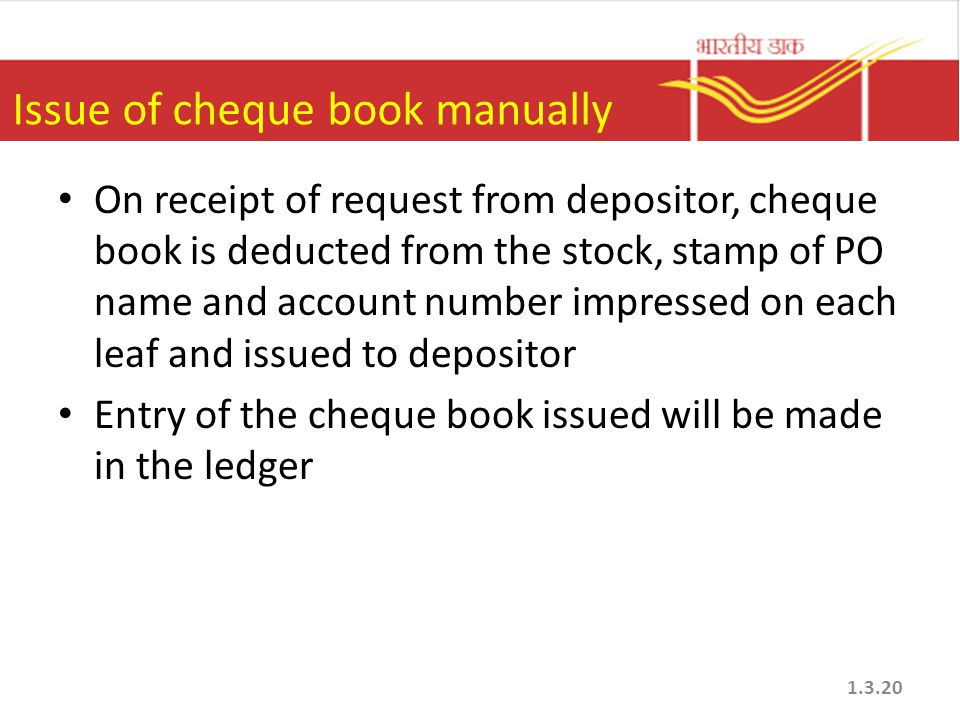 Issue of cheque book manually
