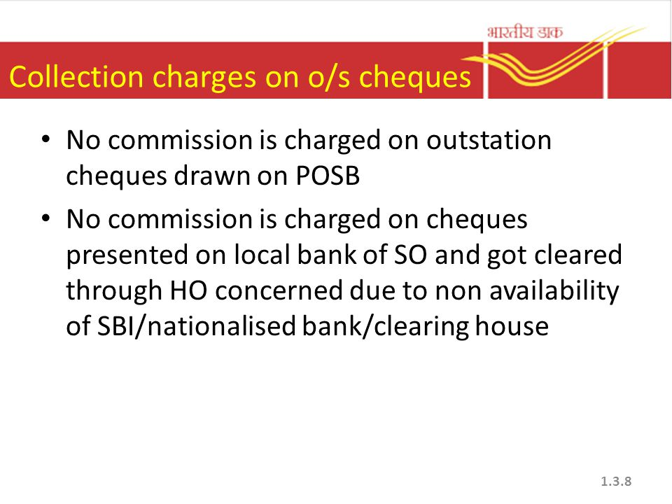Collection charges on o/s cheques