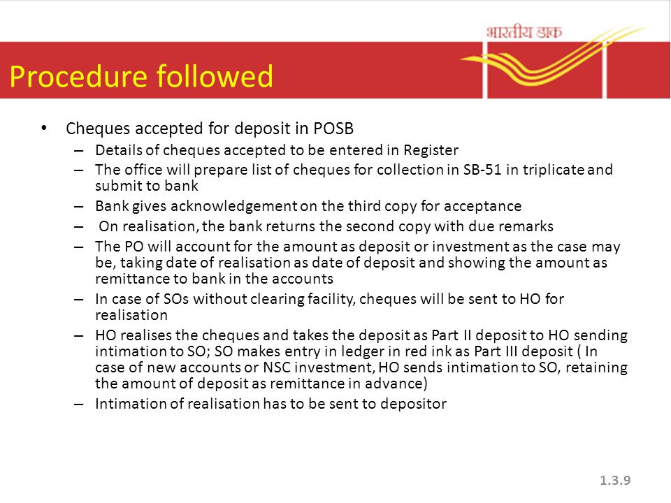 Procedure followed Cheques accepted for deposit in POSB