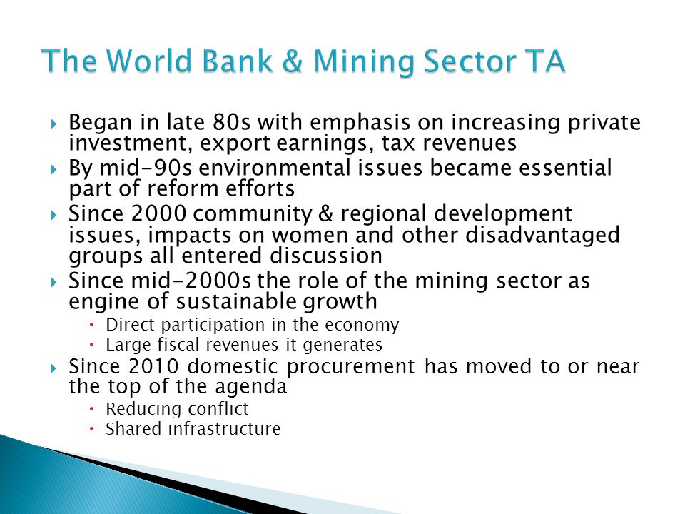 The World Bank & Mining Sector TA