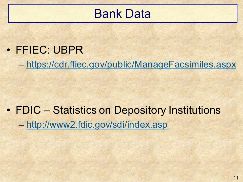 Bank Data FFIEC: UBPR FDIC – Statistics on Depository Institutions