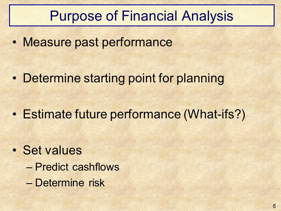 Purpose of Financial Analysis