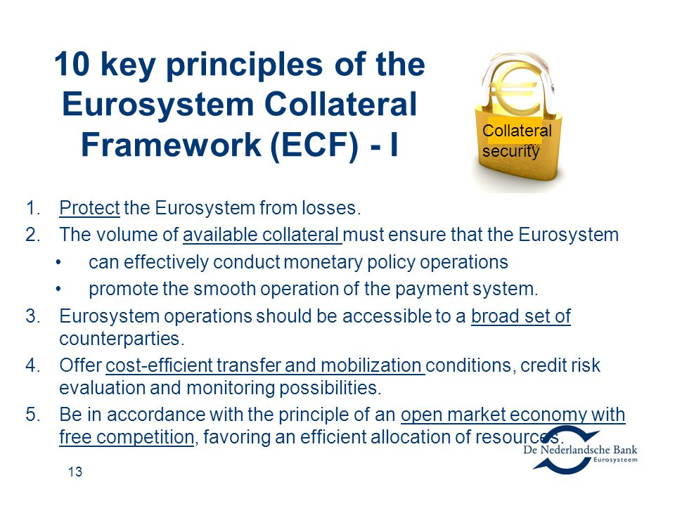 10 key principles of the Eurosystem Collateral Framework (ECF) - I