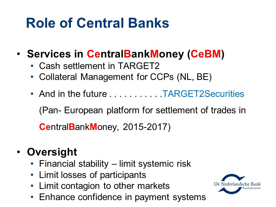 Role of Central Banks Services in CentralBankMoney (CeBM) Oversight