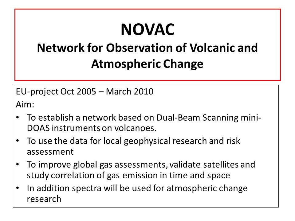 NOVAC Network for Observation of Volcanic and Atmospheric Change