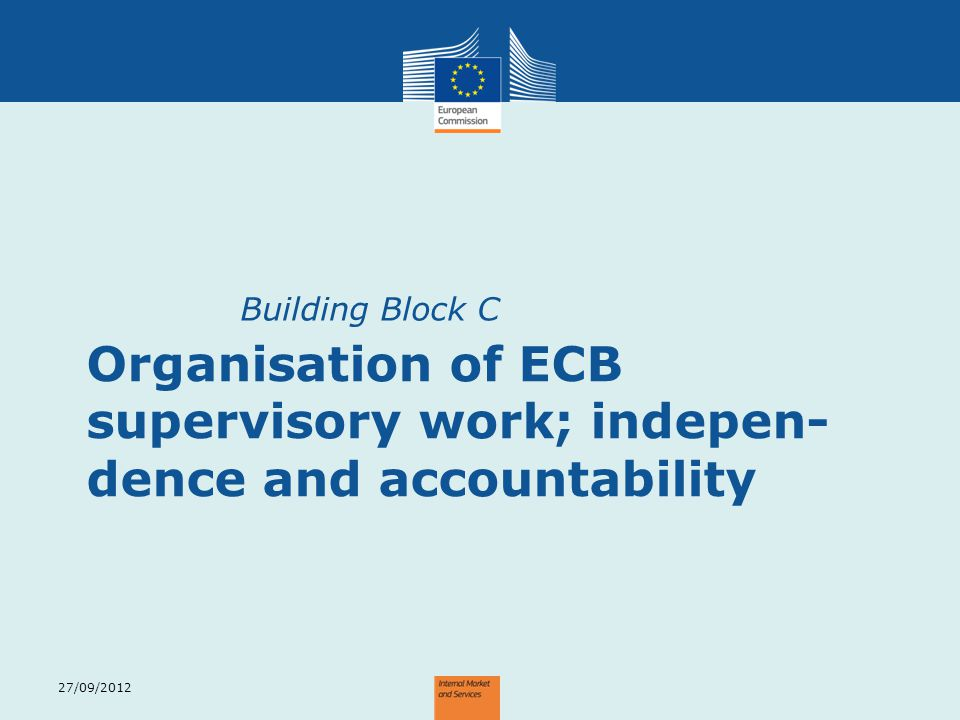 Organisation of ECB supervisory work; indepen-dence and accountability