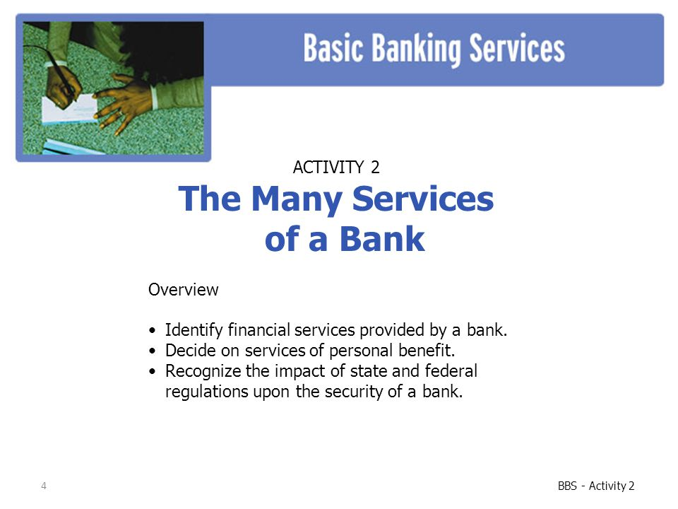 The Many Services of a Bank