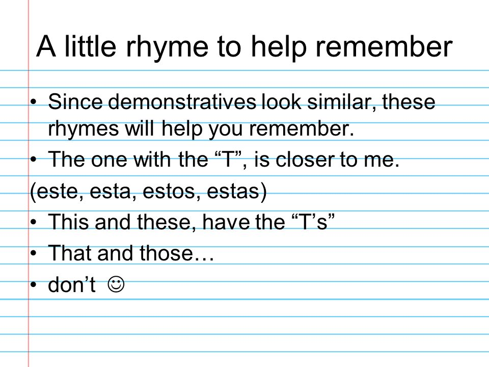 A little rhyme to help remember