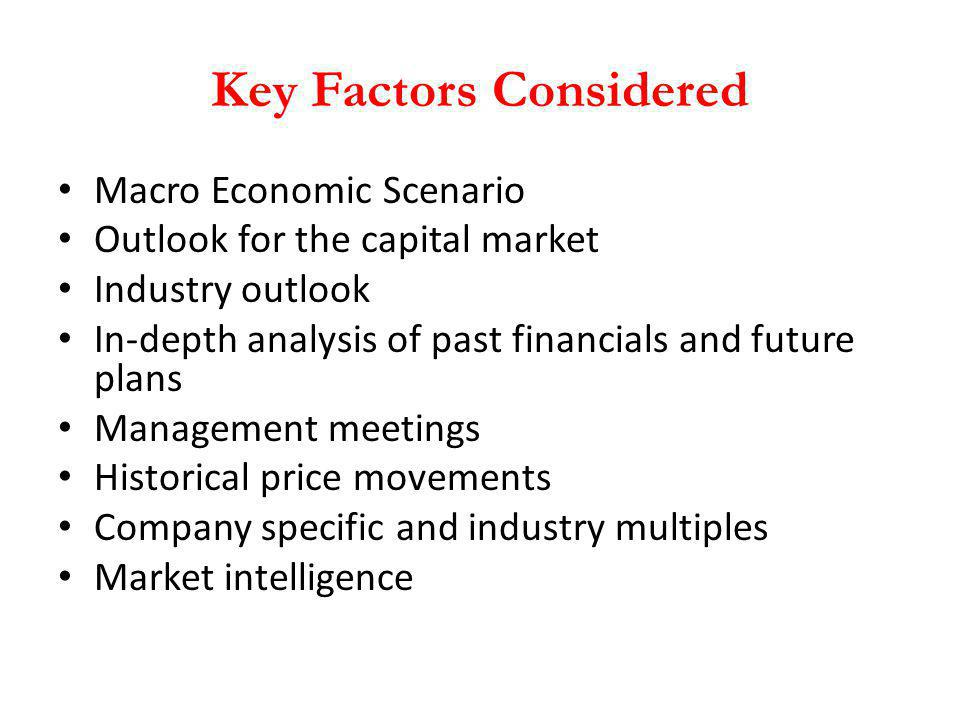 Key Factors Considered