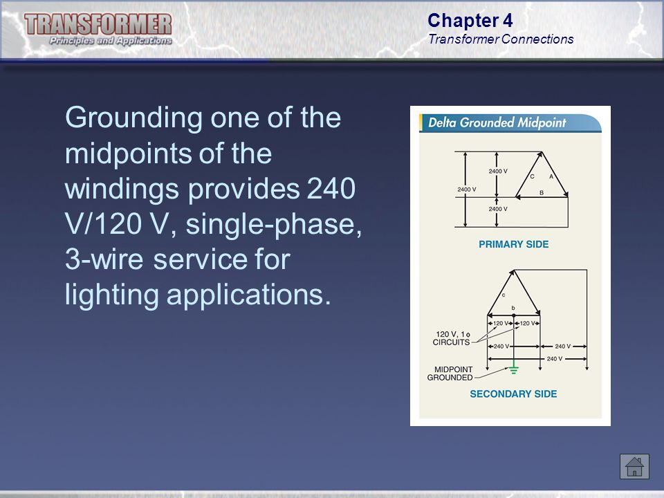 grounding one of the midpoints of the windings provides 240 v/120 v, single