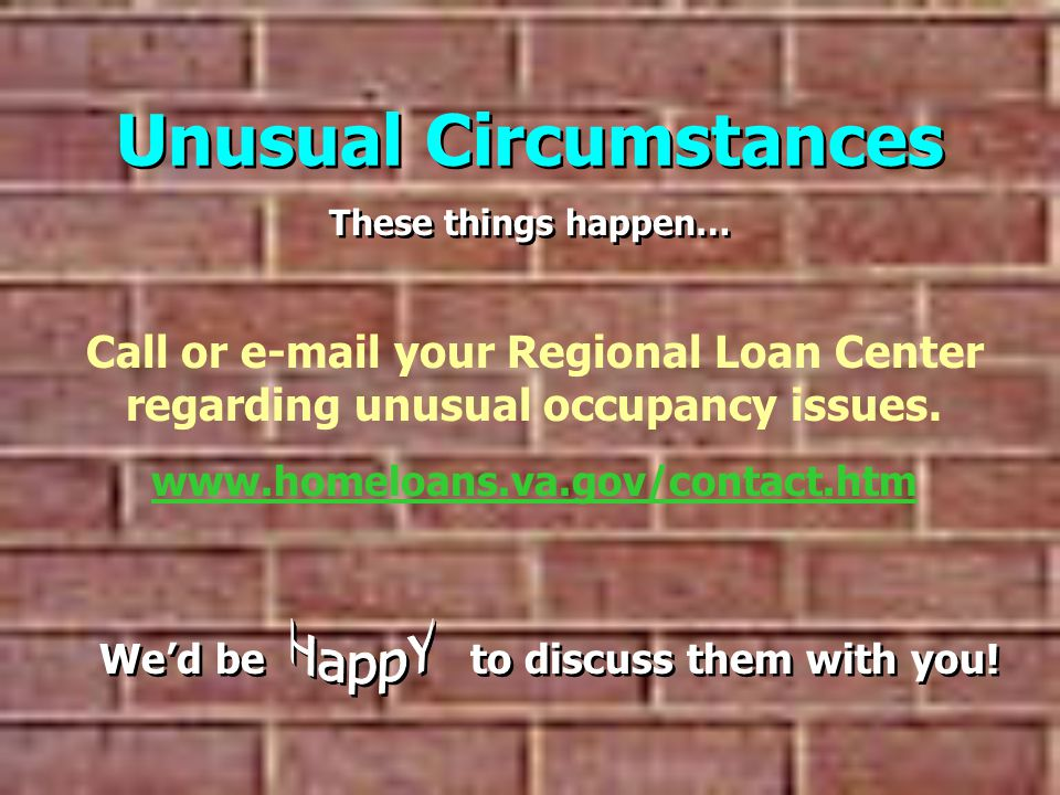 Unusual Circumstances