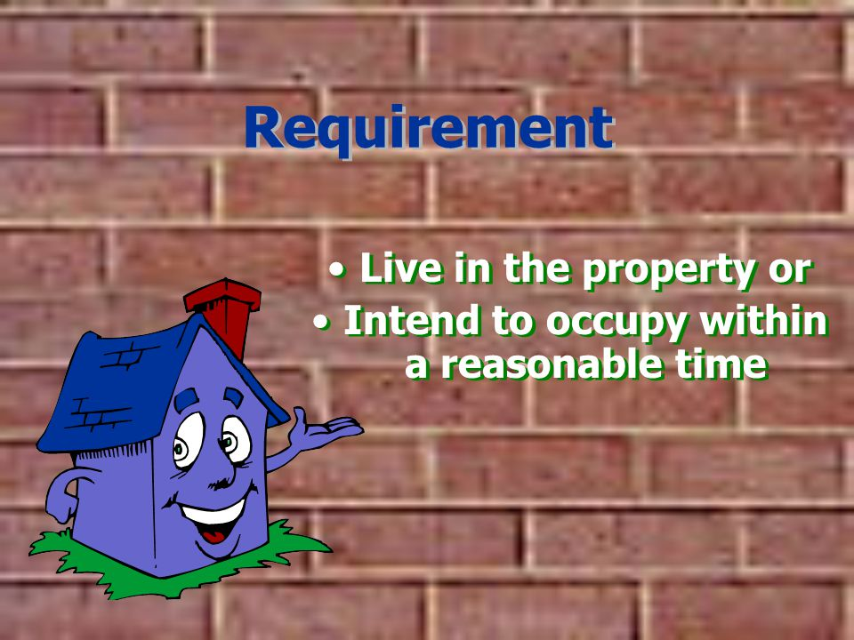 Intend to occupy within a reasonable time