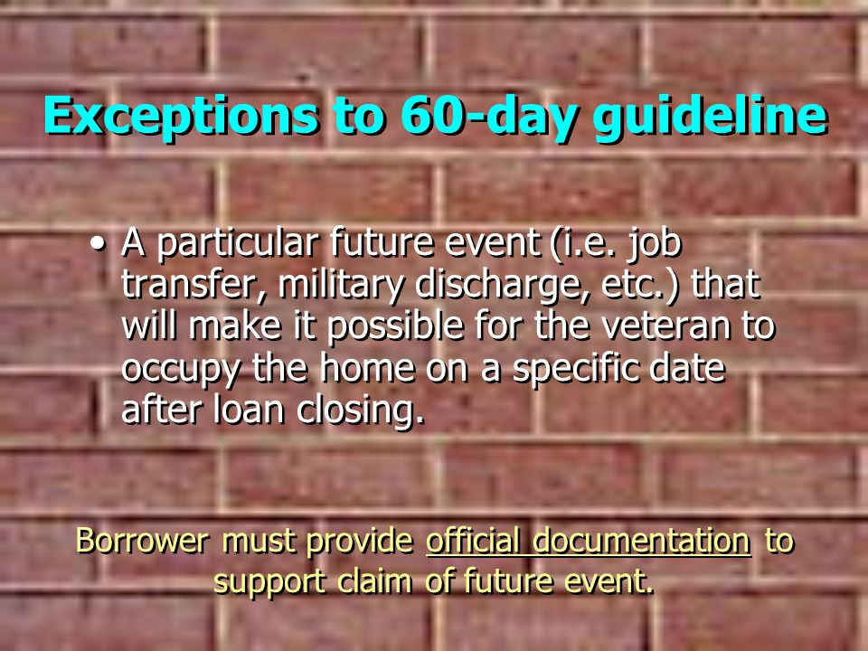 Exceptions to 60-day guideline