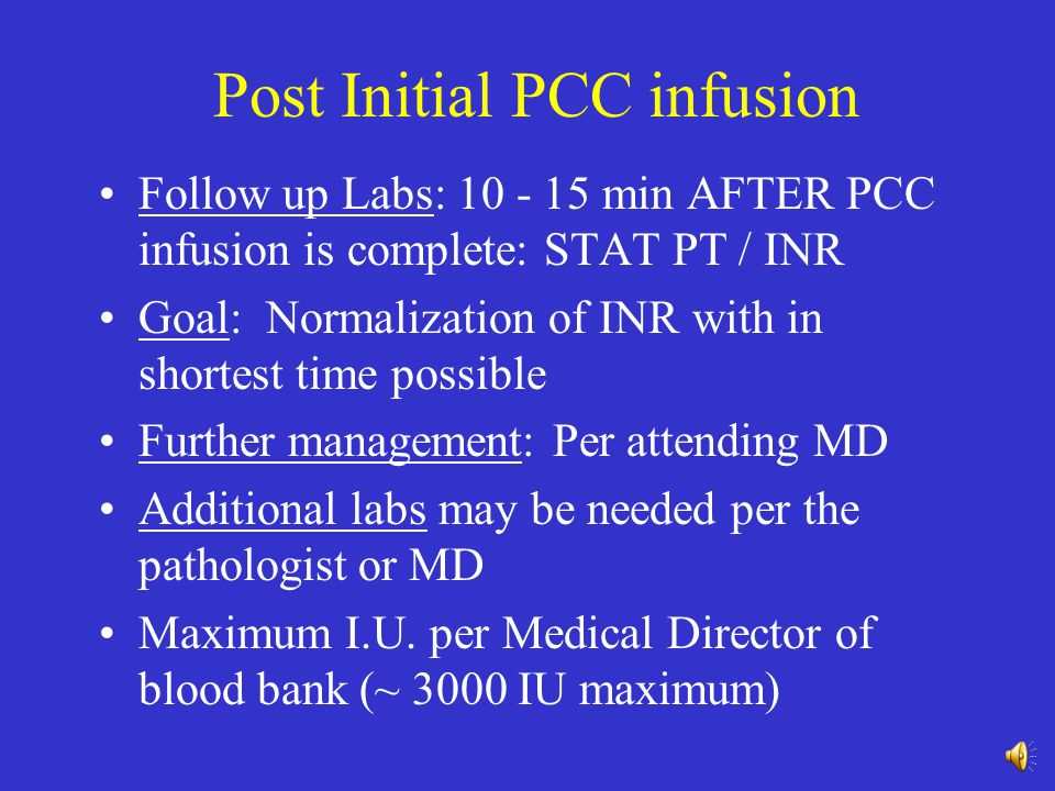 Post Initial PCC infusion