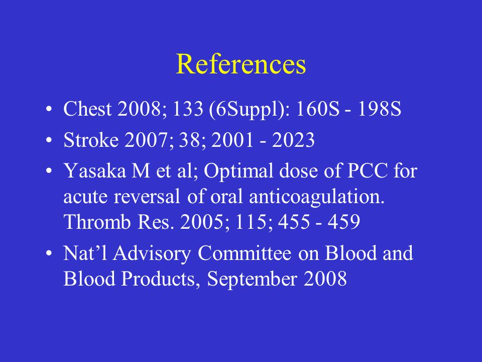 References Chest 2008; 133 (6Suppl): 160S - 198S