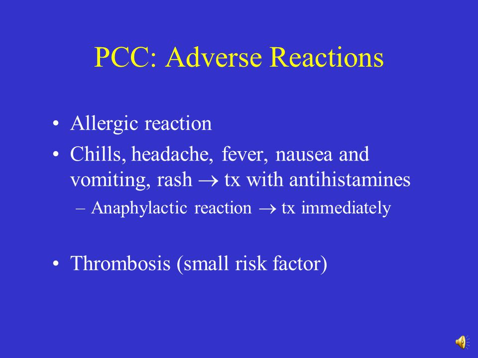 PCC: Adverse Reactions