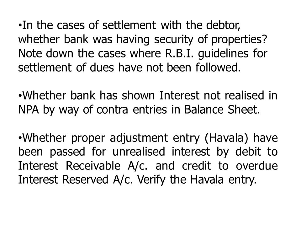 In the cases of settlement with the debtor,