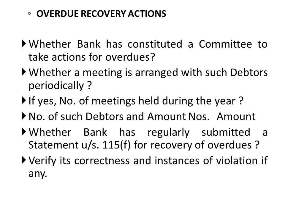 Whether Bank has constituted a Committee to take actions for overdues