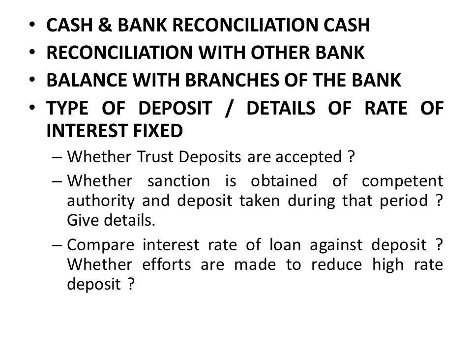 CASH & BANK RECONCILIATION CASH RECONCILIATION WITH OTHER BANK