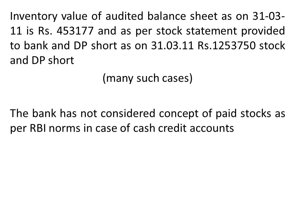 Inventory value of audited balance sheet as on 31-03-11 is Rs