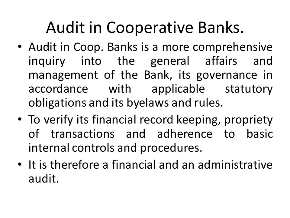 Audit in Cooperative Banks.