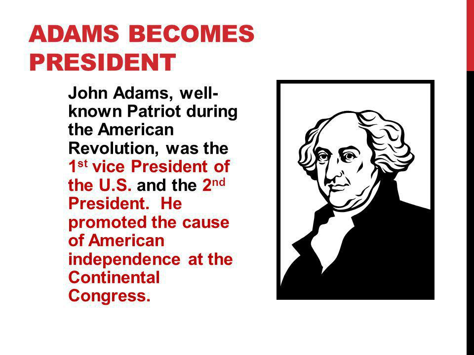 Adams becomes President