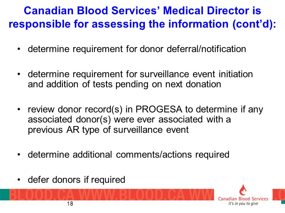 Canadian Blood Services' Medical Director is responsible for assessing the information (cont'd):