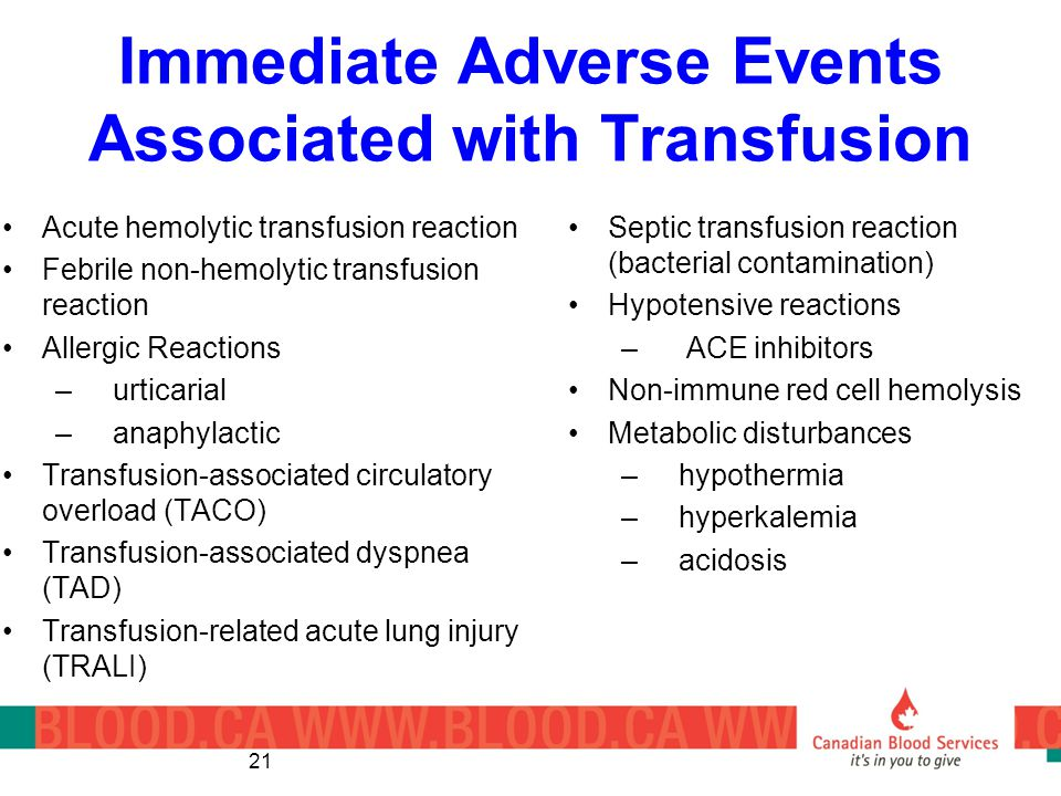 Immediate Adverse Events Associated with Transfusion
