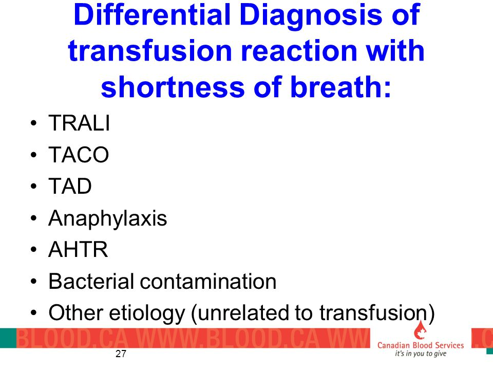 Differential Diagnosis of transfusion reaction with shortness of breath: