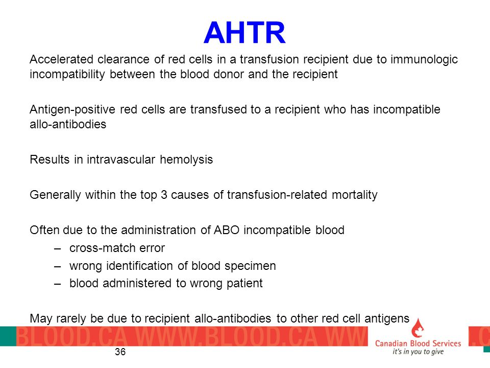 AHTR Accelerated clearance of red cells in a transfusion recipient due to immunologic incompatibility between the blood donor and the recipient.