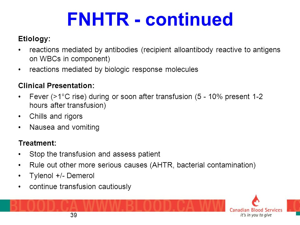 FNHTR - continued Etiology: