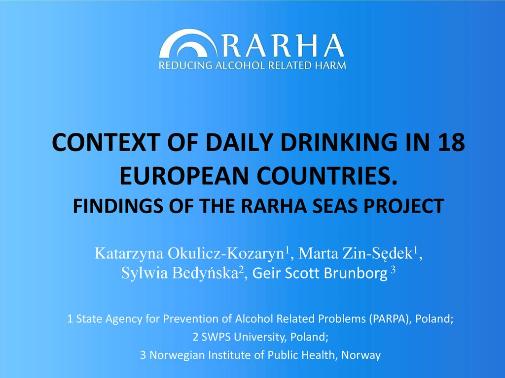 CONTEXT OF DAILY DRINKING IN 18 EUROPEAN COUNTRIES - ppt