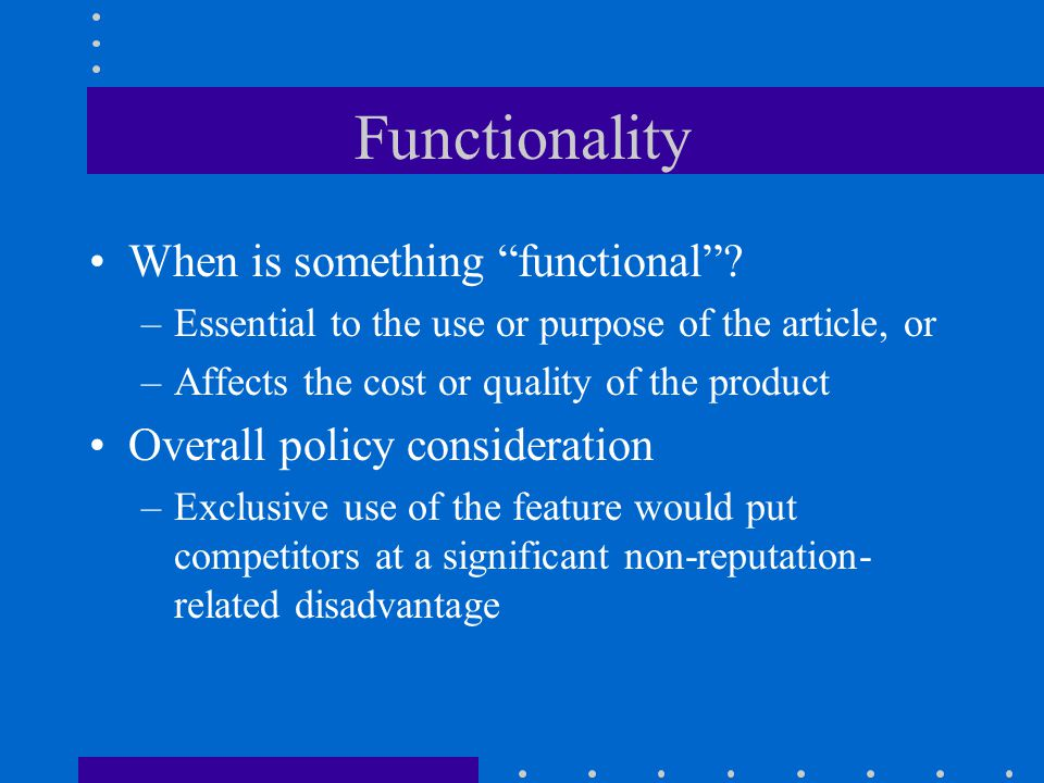 Functionality When is something functional