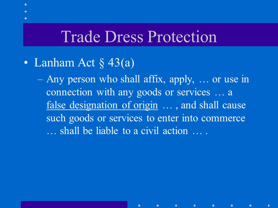 Trade Dress Protection