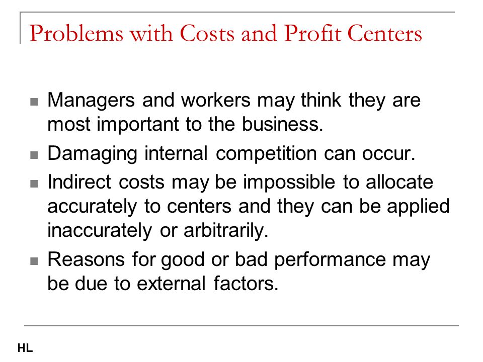 Problems with Costs and Profit Centers