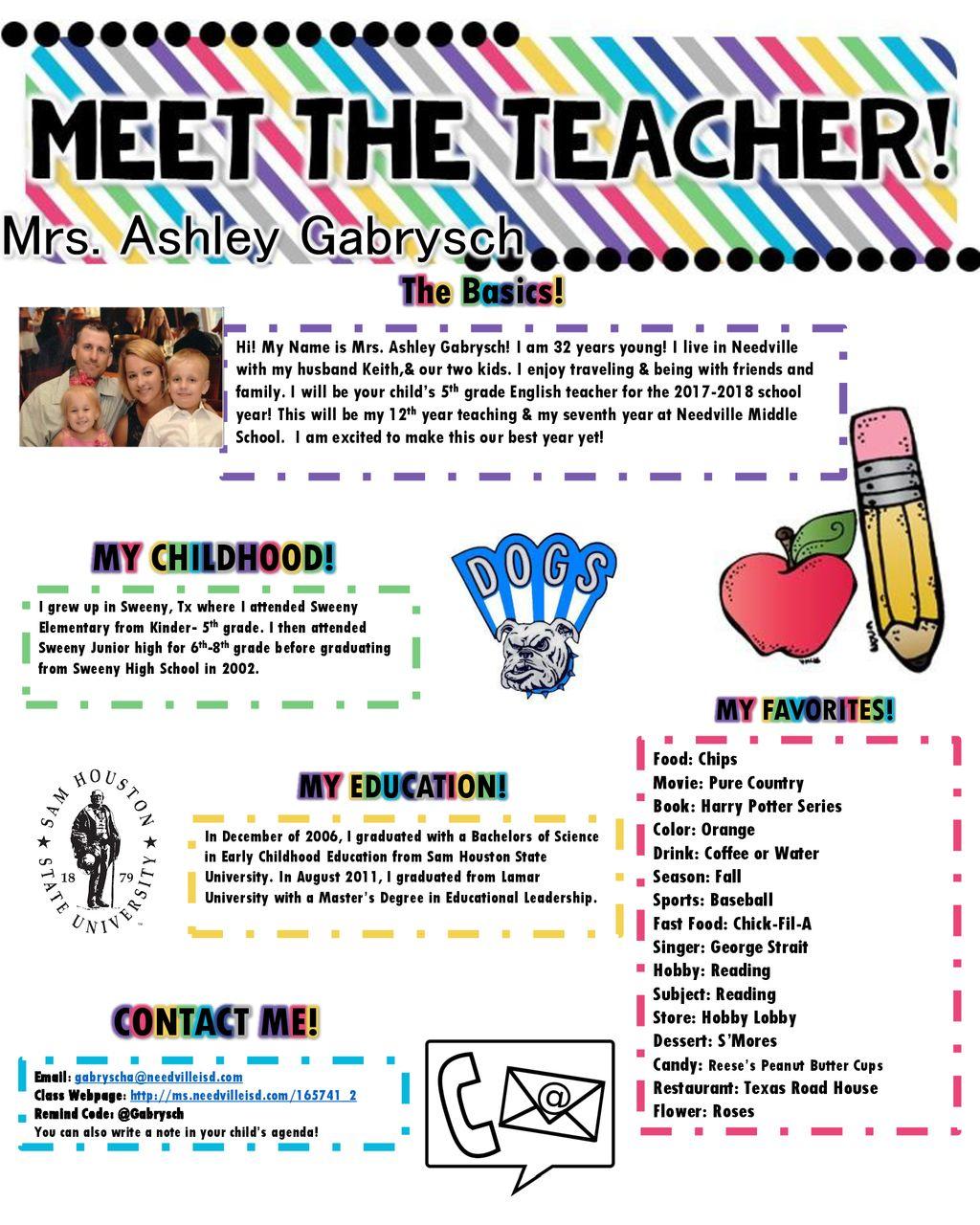 Mrs  Ashley Gabrysch CONTACT ME! The Basics! MY CHILDHOOD